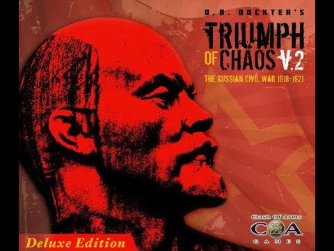 Triumph of Chaos (v.2 Deluxe Edition) [Overview]- [Clash of Arms Games, 2019]