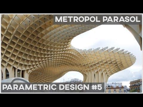 Parametric  Architecture - Metropol Parasol