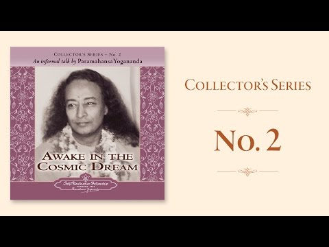 Paramahansa Yogananda: Awake in the Cosmic Dream - Collector's Series No. 2