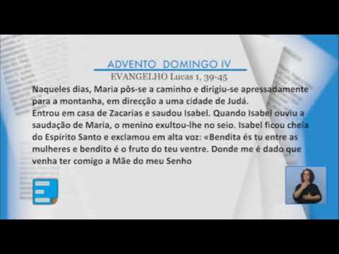Evangelho em língua gestual portuguesa. 4º domingo do Advento - Ano C