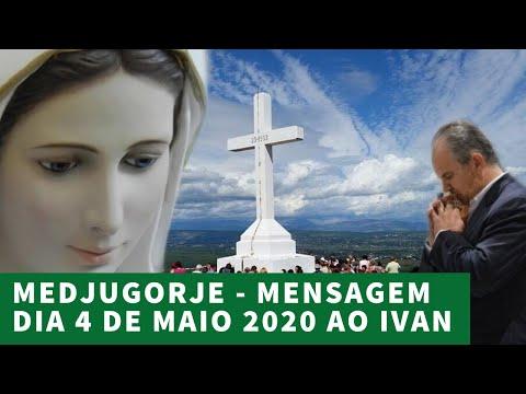 MEDJUGORJE – Mensagem Extraordinária DIA 04 de MAIO 2020 ao Ivan Dragicevic