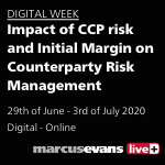 DIGITAL WEEK- 4th Edition Impact of CCP risk and Initial Margin on Counterparty Risk Management