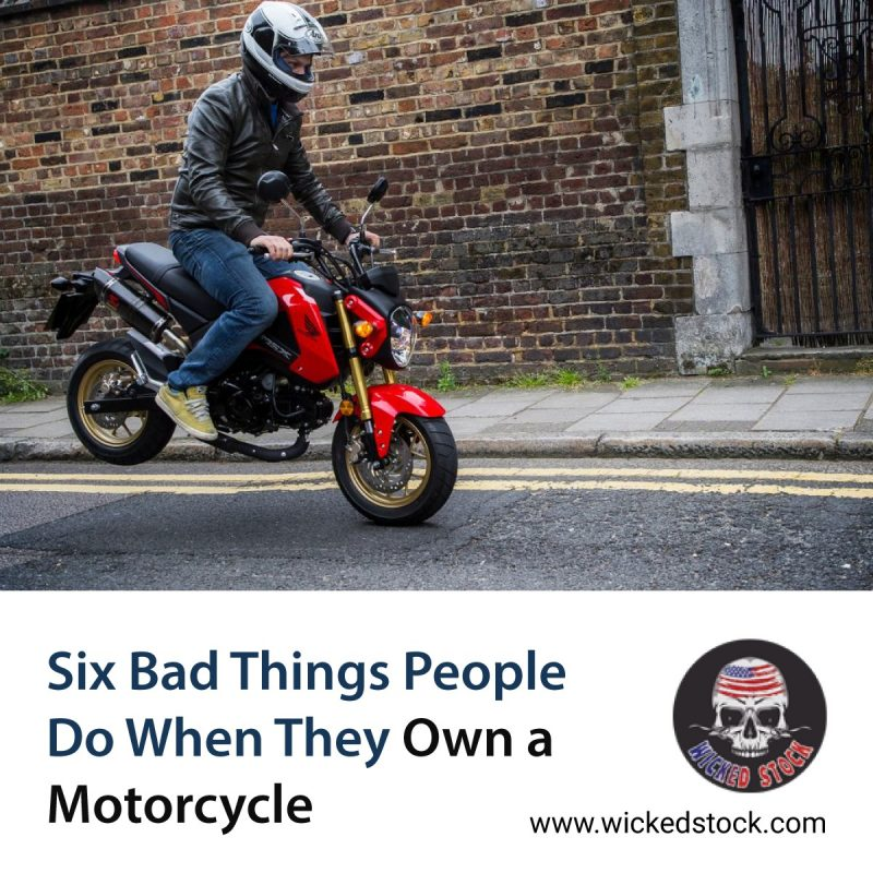 Six Bad Things People Do When They Own a Motorcycle