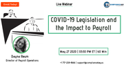 COVID-19 Legislation and the Impact to Payroll