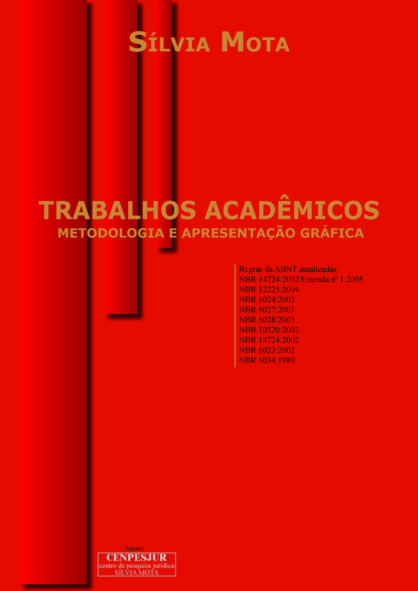 TRABALHOS ACADÊMICOS: METODOLOGIA E APRESENTAÇÃO GRÁFICA