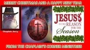 MERRY CHRISTMAS FROM THE CHAPLAIN'S CORNER MINISTRIES