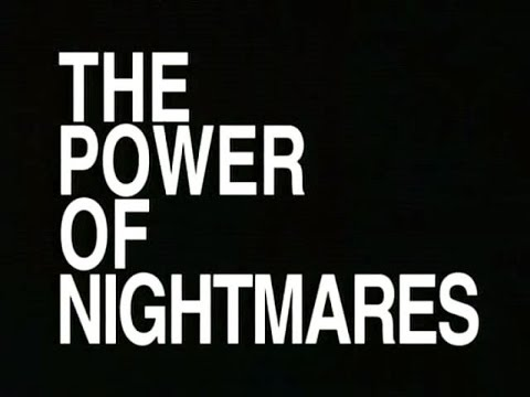 The Power Of Nightmares: Part 1 Baby Its Cold Outside (2004)