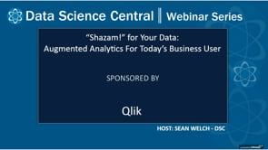 DSC Webinar Series: Augmented Analytics for Today's Business User