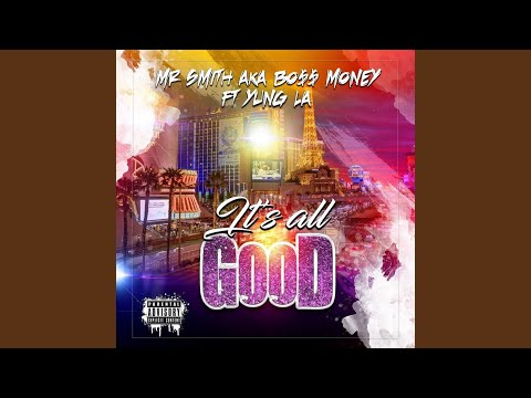 It's All Good (feat. Yung L.A.)