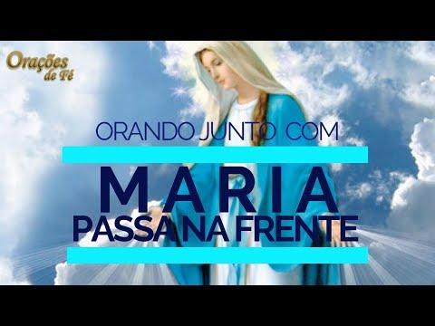 ORANDO JUNTO COM MARIA PASSA NA FRENTE