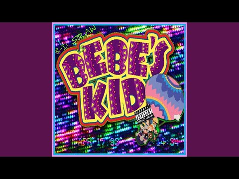 Bebe's Kid