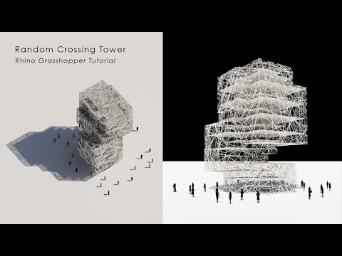 Random Crossing Tower Rhino Grasshopper Tutorial