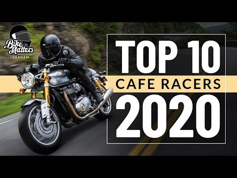Top 10 Cafe Racers 2020!