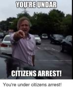 citizens Arrest.