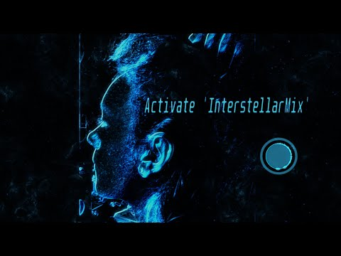 Activate [InterstellarMix]