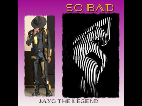 "JayQ The Legend ""So Bad"" (Official Animated Music Video)"
