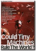Could Tiny Machines Rule The World?