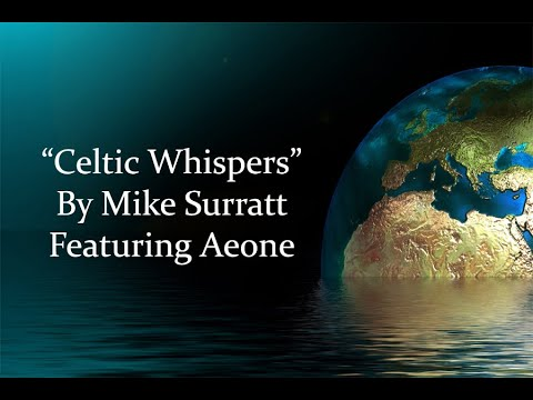 Celtic Whispers By Mike Surratt Featuring Aeone