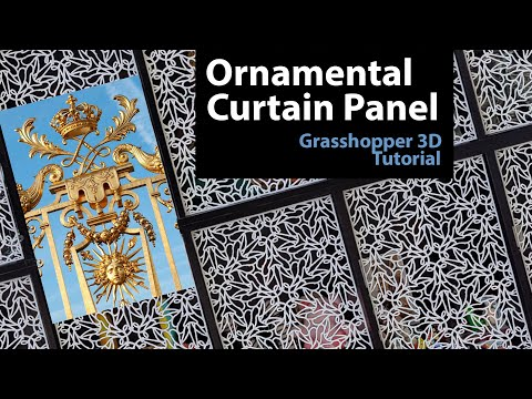 Computational curtain panel in Grasshopper inspired by Golden Gate ornament of the Palace Versailles