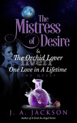 Book II Mistress of Desire & The Orchid Lover! T