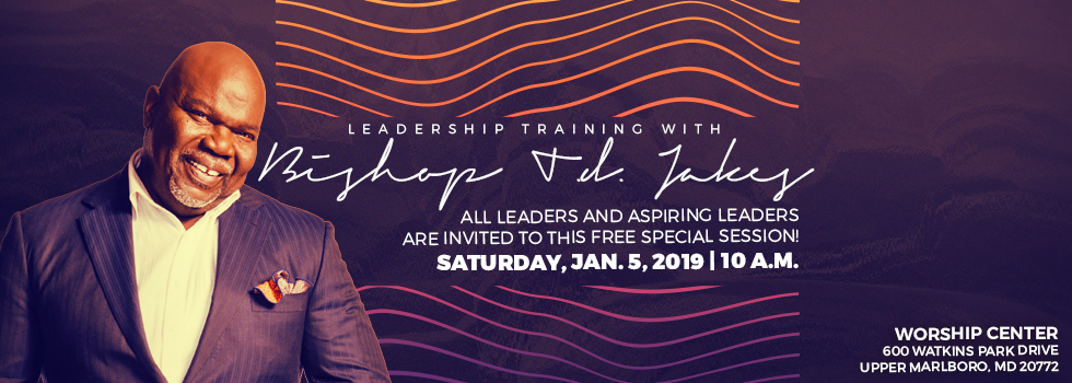 Leadership Training with Bishop T D  Jakes - The HEY PAPI