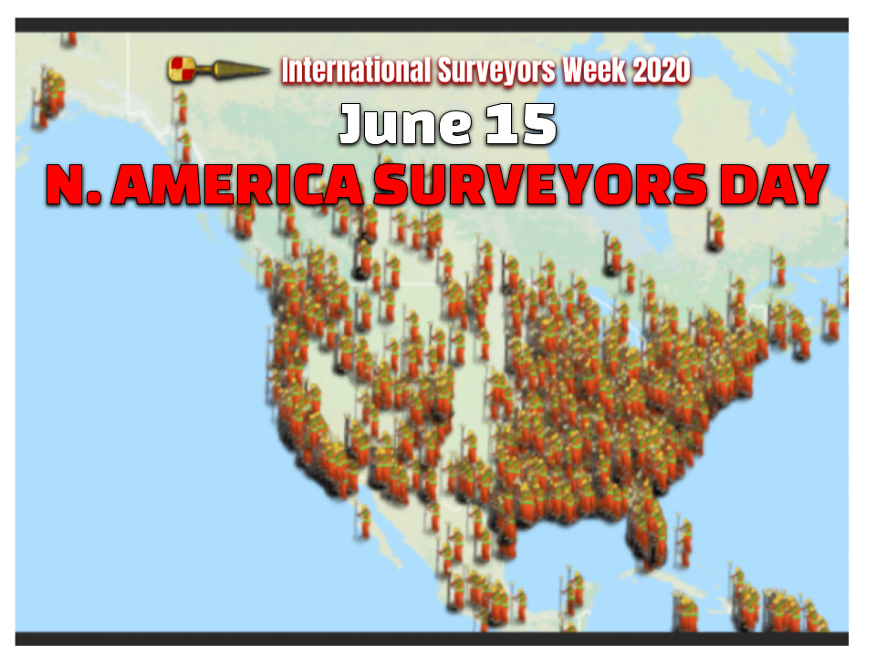 North American Surveyors Day June 15 #ISW2020