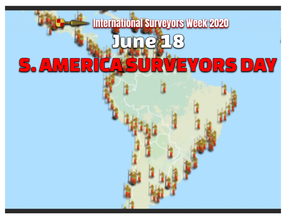 South American Surveyors Day June 18th #ISW2020