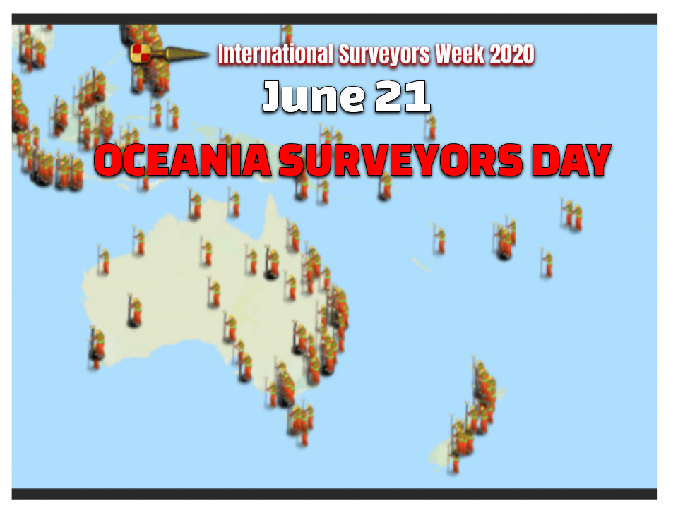 Oceania Surveyors Day June 21st #ISW2020