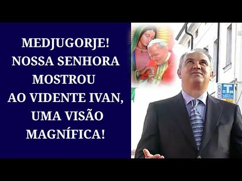 Medjugorje! Nossa Senhora Mostrou ao Vidente Ivan Uma Visão Magnífica.
