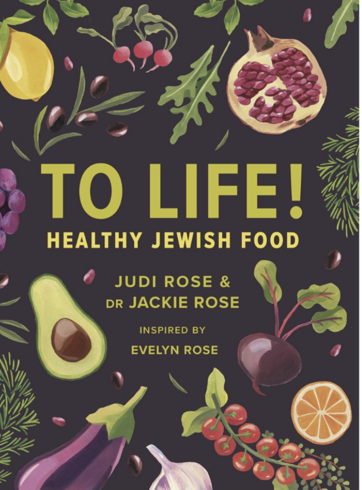 The Daughter of Evelyn Rose the famous Jewish cookery writer and Her cousin Dr Jackie Rose Have penned a modern healthy eating book.