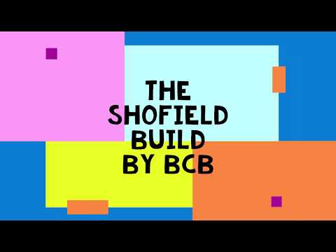 The Schofield Build