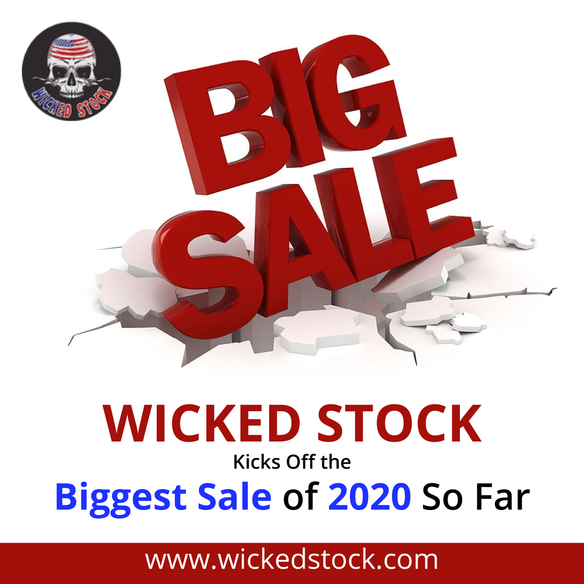 WICKED STOCK Kicks Off the Biggest Sale of 2020 So Far