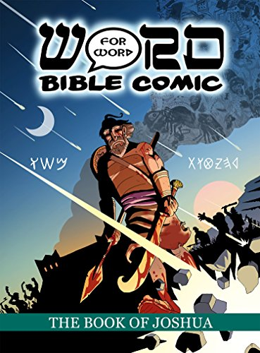 Word for Word Bible Comic The Book of Joshua