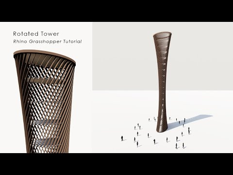 Rotated Tower Rhino Grasshopper Tutorial