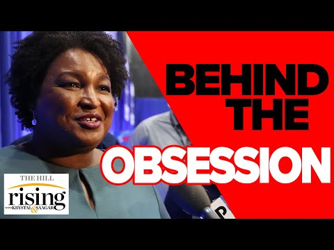 Media Celeb Culture Obsession with Stacey Abrams
