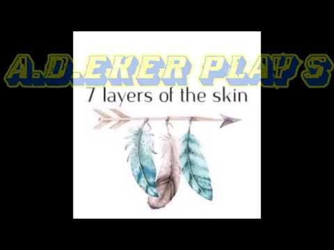 7 Layers of Skin     Dotan - A. D .Eker 2020