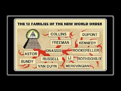 THE 13 FAMILIES OF THE NEW WORLD ORDER