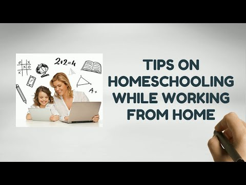 Tips On Homeschooling While Working From Home