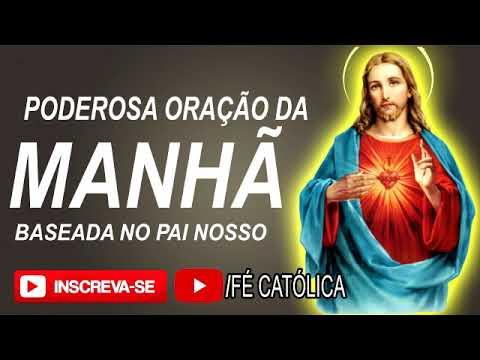 17:18 EM REPRODUÇÃO VER MAIS TARDE ADICIONAR À FILA PODEROSA ORAÇÃO DA MANHÃ - Baseada no Pai Nosso