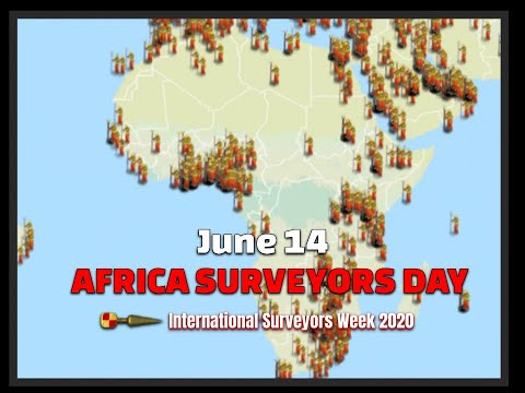African Surveyors Day June 14th #ISW2020 International Surveyors Week