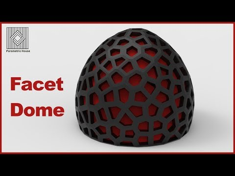 Grasshopper Tutorial (Facet Dome)