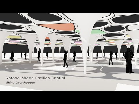 Voronoi Shade Pavilion Rhino Grasshopper Tutorial