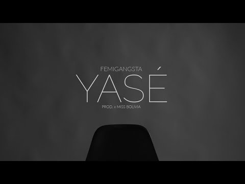 Femigangsta - YASÉ (Video Oficial)