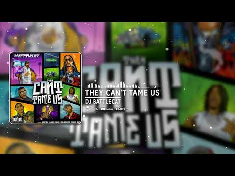 They Can't Tame Us  by   DJ Battlecat