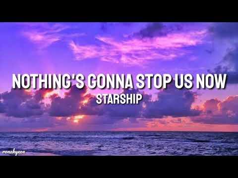 Starships - Nothing's Gonna Stop Us Now (Lyrics)