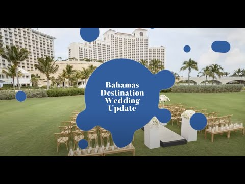 Bahamas Destination Wedding Covid-19 Updates - We Are Opening