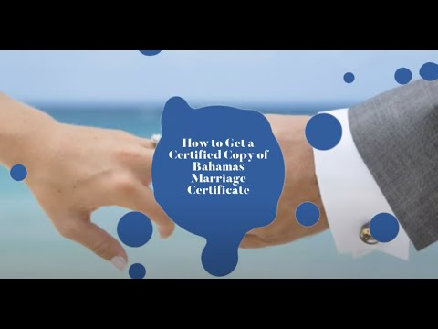 How to Get a Certified Copy of Bahamas Marriage Certificate