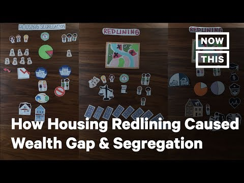 How Housing Redlining Contributed to the Racial Wealth Gap and Segregation | NowThis