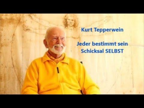Kurt Tepperwein - Jeder bestimmt sein Schicksal SELBST