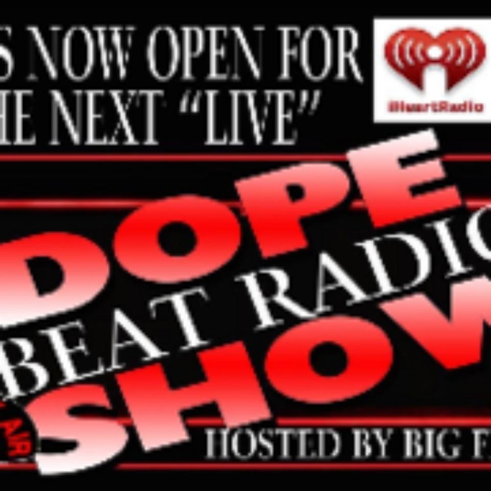 Dope Beat Radio Replay!